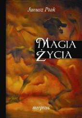 Okładka książki Magia życia Janusz Ptak