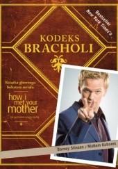 Okładka książki Kodeks Bracholi Barney Stinson,Matt Kuhn