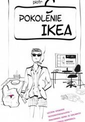 Okładka książki Pokolenie Ikea Piotr C.