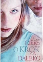 Okładka książki O krok za daleko Abbi Glines