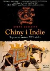 Okładka książki Chiny i Indie. Supermocarstwa XXI wieku Robyn Meredith