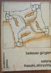 Okładka książki Satyry, fraszki, aforyzmy Tadeusz Gicgier