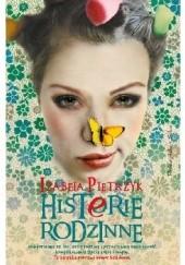 Okładka książki Histerie rodzinne Izabela Pietrzyk