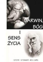 Okładka książki Darwin, Bóg i sens życia Steve Stewart-Williams