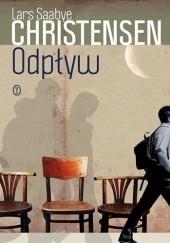 Okładka książki Odpływ Lars Saabye Christensen
