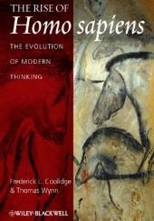 Okładka książki The Rise of Homo sapiens: The Evolution of Modern Thinking Thomas Wynn,Frederick L. Coolidge