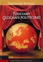 Okładka książki Podstawy geografii politycznej Zbigniew Rykiel