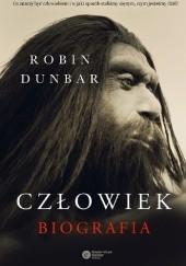 Okładka książki Człowiek. Biografia Robin Dunbar