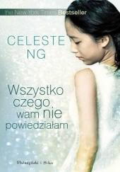 Okładka książki Wszystko czego wam nie powiedziałam Celeste Ng