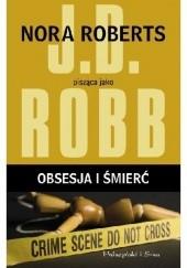 Okładka książki Obsesja i śmierć J.D. Robb