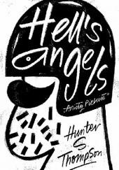 Okładka książki Hells Angels. Anioły piekieł Hunter S. Thompson