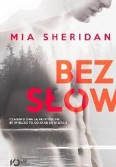 Okładka książki Bez słów Mia Sheridan