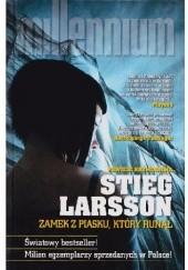 Okładka książki Zamek z piasku, który runął Stieg Larsson