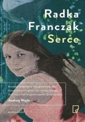 Okładka książki Serce Radka Franczak