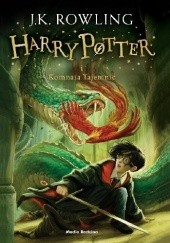 Okładka książki Harry Potter i Komnata Tajemnic J.K. Rowling