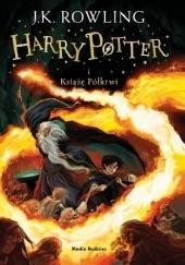 Okładka książki Harry Potter i Książę Półkrwi J.K. Rowling