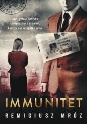 Okładka książki Immunitet Remigiusz Mróz