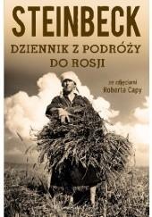 Okładka książki Dziennik z podróży do Rosji John Steinbeck,Robert Capa