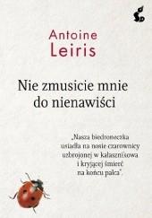 Okładka książki Nie zmusicie mnie do nienawiści Antoine Leiris
