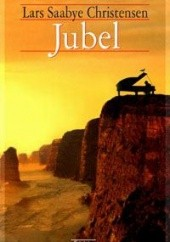 Okładka książki Jubel Lars Saabye Christensen
