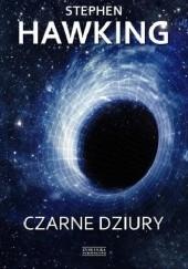 Okładka książki Czarne dziury Stephen Hawking