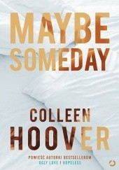 Okładka książki Maybe Someday Colleen Hoover