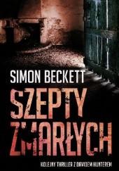Okładka książki Szepty zmarłych Simon Beckett