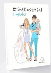 Okładka książki #instaserial o miłości Nicole Sochacki-Wójcicka