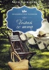 Okładka książki Zostań ze mną Anna Karpińska