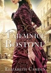Okładka książki Tajemnice Bostonu Elizabeth Camden