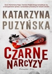 Okładka książki Czarne narcyzy Katarzyna Puzyńska