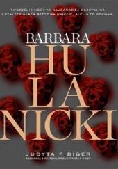 Okładka książki Barbara Hulanicki. Ważne jest tylko jutro Judyta Fibiger