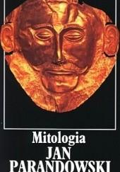 Okładka książki Mitologia. Wierzenia i podania Greków i Rzymian Jan Parandowski