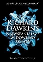 Okładka książki Najwspanialsze widowisko świata. Świadectwa ewolucji Richard Dawkins