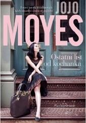 Okładka książki Ostatni list od kochanka Jojo Moyes