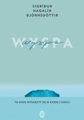 Okładka książki Wyspa Sigríður Hagalín Björnsdóttir