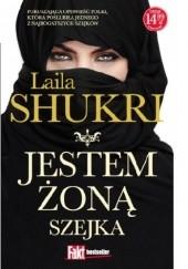 Okładka książki Jestem żoną szejka Laila Shukri