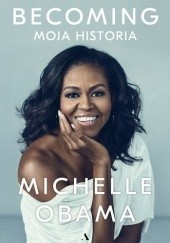 Okładka książki Becoming. Moja historia Michelle Obama