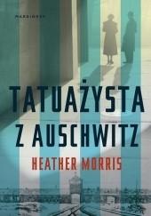Okładka książki Tatuażysta z Auschwitz Heather Morris
