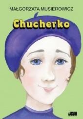 Okładka książki Chucherko Małgorzata Musierowicz