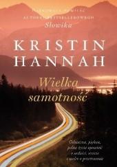 Okładka książki Wielka samotność Kristin Hannah