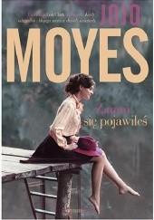 Okładka książki Zanim się pojawiłeś Jojo Moyes