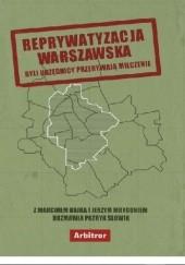 Okładka książki Reprywatyzacja warszawska Słowik Patryk