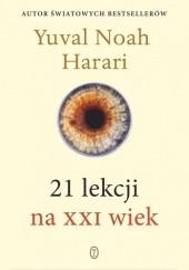 Okładka książki 21 lekcji na XXI wiek Yuval Noah Harari