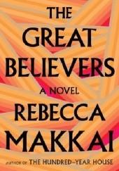 Okładka książki The Great Believers Rebecca Makkai