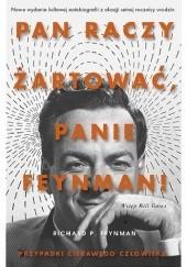 Okładka książki Pan raczy żartować, panie Feynman! Przypadki ciekawego człowieka Richard P. Feynman