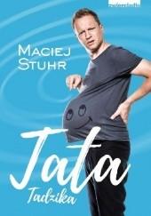 Okładka książki Tata Tadzika Maciej Stuhr