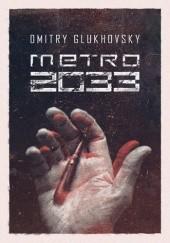 Okładka książki Metro 2033 Dmitry Glukhovsky