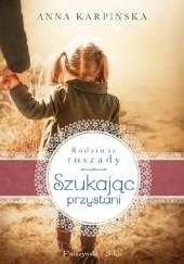 Okładka książki Szukając przystani Anna Karpińska