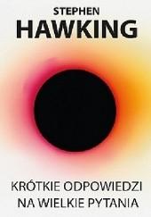 Okładka książki Krótkie odpowiedzi na wielkie pytania Stephen Hawking